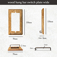 wood hang bar switch plate wide